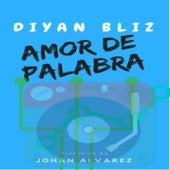 Amor de Palabra von Diyan Bliz