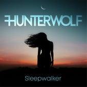 Sleepwalker by Hunterwolf