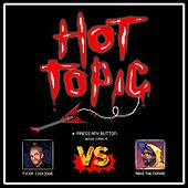 Hot Topic (feat. Abhi The Nomad) by Tyler Coolidge