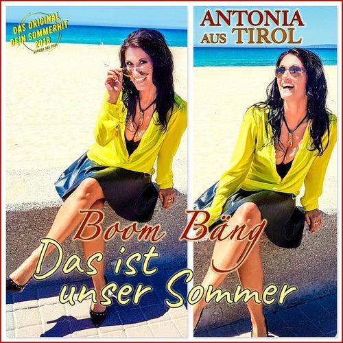 Boom Bäng: Das ist unser Sommer von Antonia Aus Tirol