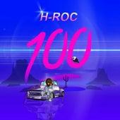 H-Roc 100!!! by H-Roc