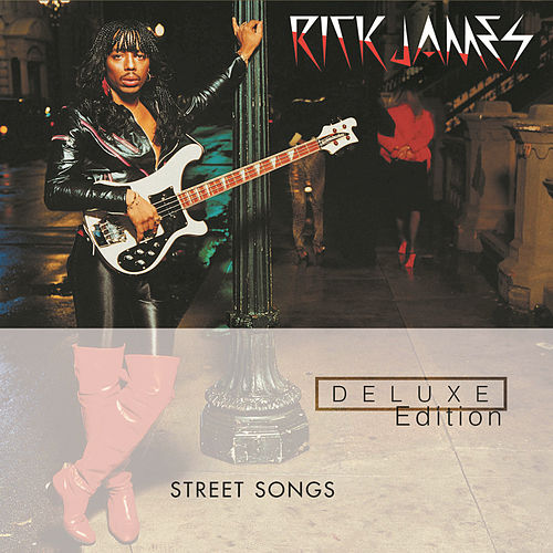Street Songs: Deluxe Edition by Rick James