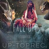 Fall Off by Christopher Capiche Robbin