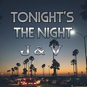 Tonight's the Night by J.