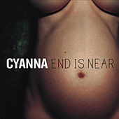 End Is Near de Cyanna