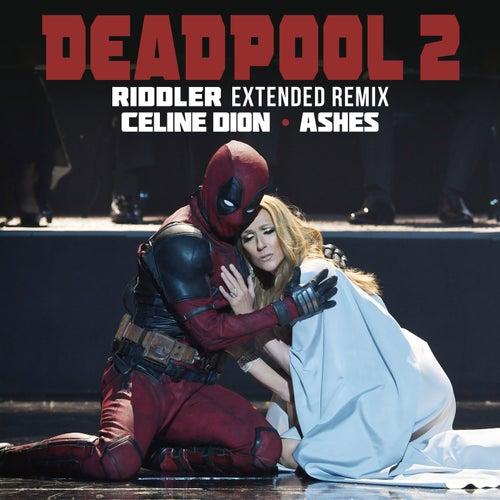 Ashes (Riddler Extended Remix) von Celine Dion