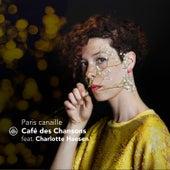 Paris canaille von Café des Chansons