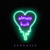Almost Back (Acoustic) de Kaskade X Phoebe Ryan X LöKii