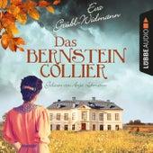 Das Bernsteincollier (Ungekürzt) von Eva Grübl-Widmann
