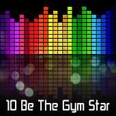 10 Be The Gym Star by CDM Project