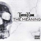 The Meaning de Layzie Bone