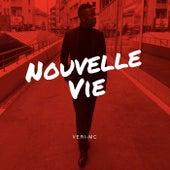 Nouvelle Vie by Veri-Mc