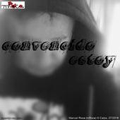 Convencido Estoy by MRoca