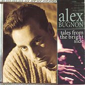 Tales From The Bright Side by Alex Bugnon