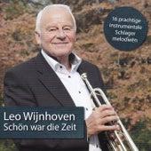 Schön War Die Zeit by Leo Wijnhoven