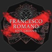 Soul Groove von Francesco Romano