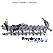 Employee of the Month (Original Motion Picture Soundtrack) by Various Artists