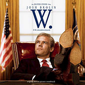 W. (Original Motion Picture Soundtrack) by Various Artists
