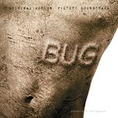 Bug (Original Motion Picture Soundtrack) de Various Artists
