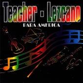 Para América de Teacher y Lezcano