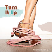 Turn It Up by Nos Rider