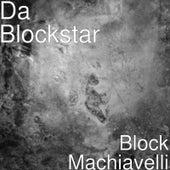 Block Machiavelli de Da Blockstar