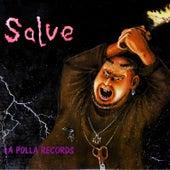 Salve by La Polla (La Polla Records)