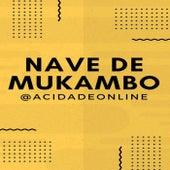 @Acidadeonline by Nave de Mukambo