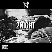 2night (feat. Trainifty & Lady Luvlace) by Hustlevision