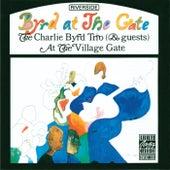 Byrd At The Gate by Charlie Byrd