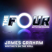 Writing's On The Wall (The Four Performance) von James Graham