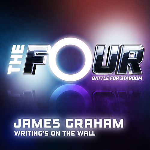 Writing's On The Wall (The Four Performance) de James Graham