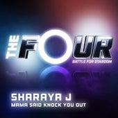 Mama Said Knock You Out (The Four Performance) by Sharaya J