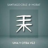 Una Y Otra Vez de Santiago Cruz