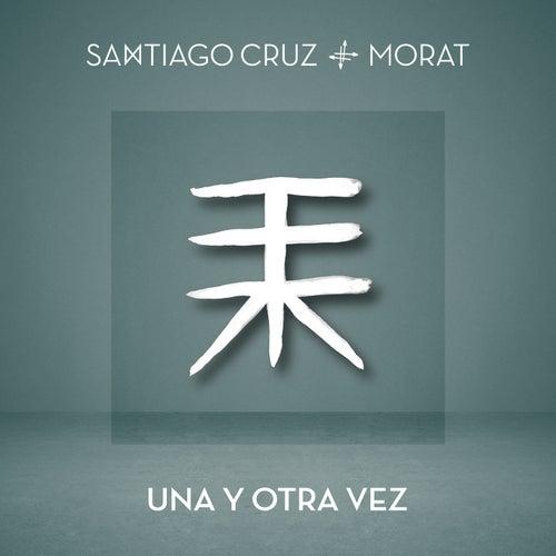 Una Y Otra Vez by Santiago Cruz