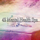 42 Mental Health Spa von Rockabye Lullaby
