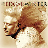 The Best Of Edgar Winter by Edgar Winter