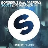 Souls (feat. M.BRONX) (The Remixes) de Borgeous
