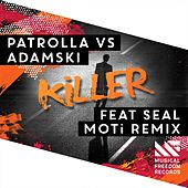 Killer (feat. Seal) (MOTi Remix) de Patrolla