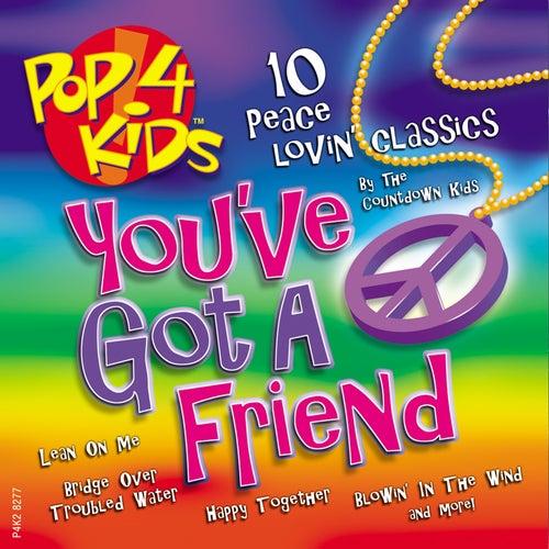 Pop 4 Kids: You've Got A Friend by The Countdown Kids