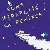 Mirapolis (Remixes) by Rone