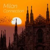 Milan Connection von Various Artists