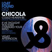 Could Heaven Be Remixes by Chicola