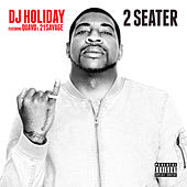 2 Seater (feat. Quavo & 21 Savage) by DJ Holiday