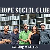 Dancing With You by Hope Social Club