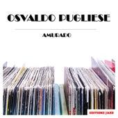 Amurado von Osvaldo Pugliese