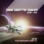 D3R-25 EINS (the Remixes Part 2) de Der Dritte Raum