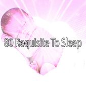 80 Requisite To Sleep by Ocean Sounds Collection (1)