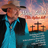 The Highest Hill by Alan Ladd