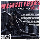 Midnight Heroes Vol. 4 (Mixed By A.C.K.) von Various Artists